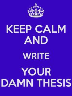 Write Your PhD Thesis In One Month Or Less The Grad